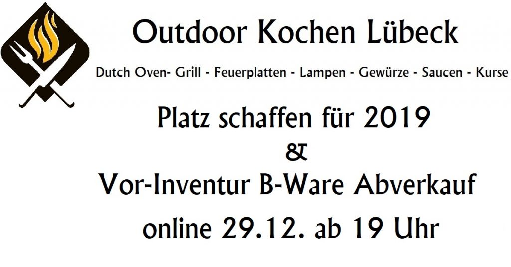 platz schaffen f r 2019 vor inventur b ware abverkauf outdoor kochen l beck. Black Bedroom Furniture Sets. Home Design Ideas